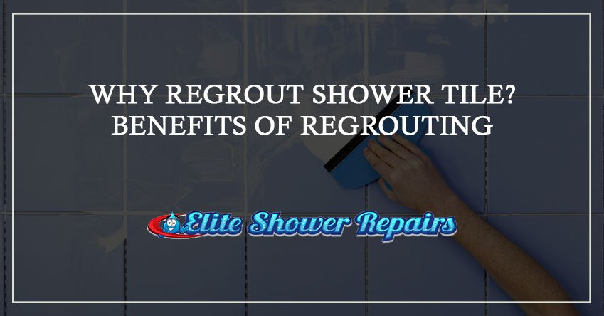 why-regrouting shower